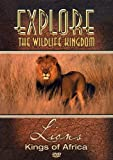 Explore the Wildlife Kingdom Series: Lions - Kings of Africa