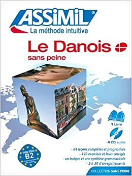 Book Le Danois sans Peine - Danish for French speakers -book+4CD Audio (Danish Edition)