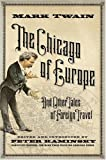 The Chicago of Europe, Mark Twain, 1402758693