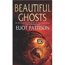 Beautiful Ghosts (English Edition)