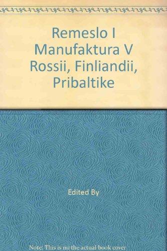 remeslo-i-manufaktura-v-rossii-finliandii-pribaltike