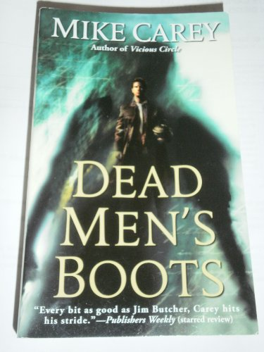 [(DEAD MEN'S BOOTS) BY CAREY, MIKE(Author)Grand Central Publishing[Publisher]Mass Market Paperback{Dead Men's Boots} on 01 Aug -2010] (Dead Mens Boots)