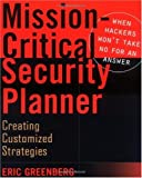 Mission-Critical Security Planner, Eric Greenberg, 0471211656