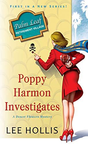 Poppy Harmon Investigates (A Desert Flowers Mystery Book 1)