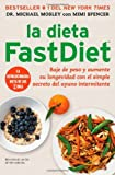 La Dieta FastDiet, Michael Mosley and Mimi Spencer, 1476747539