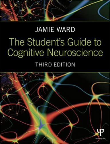 amazon the student s guide to cognitive neuroscience jamie ward