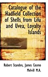 Catalogue of the Hadfield Collection of Shells from Lifu and Uvea, Loyalty Islands, Robert Standen and James Cosmo Melvill, 1116937859