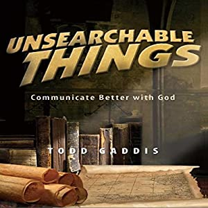 Unsearchable Things Audiobook