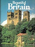 Beautiful Britain, Outlet Book Company Staff and Random House Value Publishing Staff, 0517439298