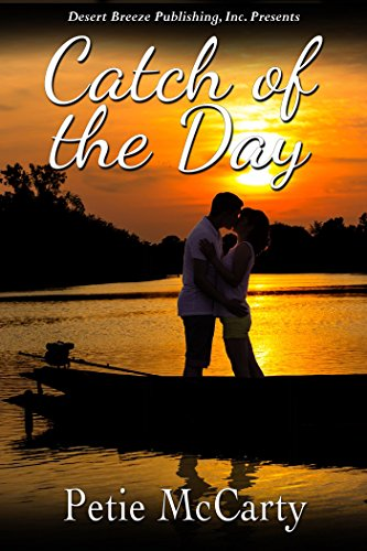 Book: Catch of the Day by Petie McCarty