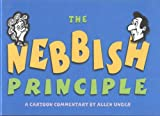 The Nebbish Principle, Allen Unger, 1930143362