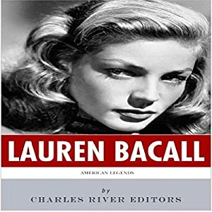 American Legends: The Life of Lauren Bacall Audiobook