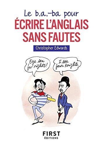 Le B A Ba Pour Ecrire L Anglais Sans Fautes Le Petit Livre