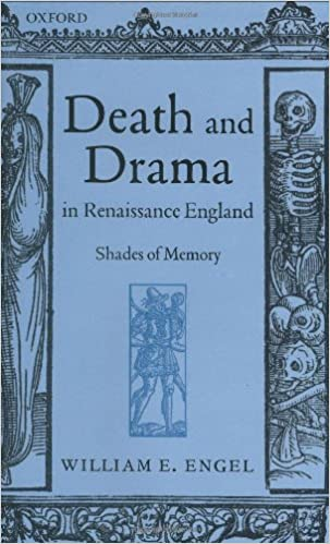 Death and Drama in Renaissance England: Shades of Memory