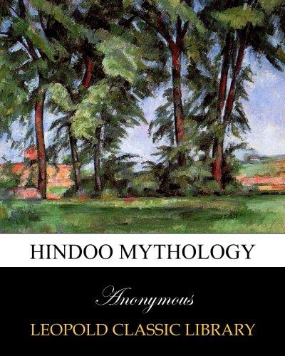 - Hindoo mythology