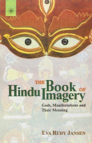 Hindu Book (The Book of Hindu Imagery: Gods, Manifestations and Their Meaning)