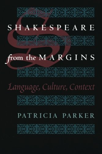 Shakespeare from the Margins: Language, Culture, Context
