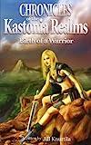 The Chronicles of the Kastonia Realms, Jill Knuttila, 1420835513