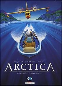 Arctica, Tome 3 : Le passager de la préhistoire par Pecqueur