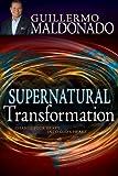 Supernatural Transformation