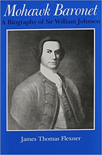 image for Mohawk Baronet: A Biography of Sir William Johnson (Iroquois & Their Neighbors)