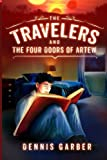 img - for The Travelers and the Four Doors of Artew (Volume 1) book / textbook / text book