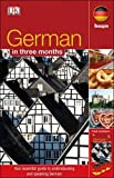 German In 3 Months (with Audio CD) (Hugo in 3 Months CD Language Course)