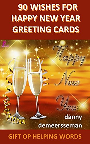 90 wishes for happy new year greeting cards gift of helping words book 2