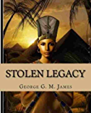 Stolen Legacy Illustrated Edition