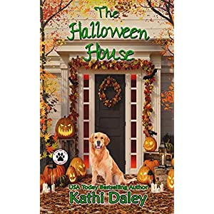 The Halloween House (A Tess and Tilly Cozy Mystery) (Volume 4)