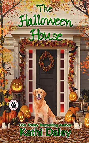 The Halloween House (A Tess and Tilly Cozy Mystery Book 4) (Volume 4)