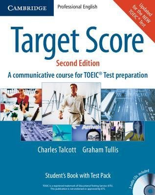 [(Target Score Student's Book with Audio CDs (2), Test Booklet with Audio CD and Answer Key: A Communicative Course for TOEIC Test Preparation)] [Author: Charles Talcott] published on (April, 2008)