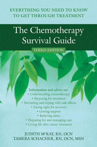The Chemotherapy Survival Guide: Everything You Need to Know to Get Through Treatment (Daisy Krazy)