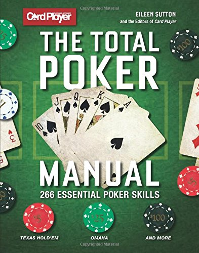 - The Total Poker Manual: 266 Essential Poker Skills