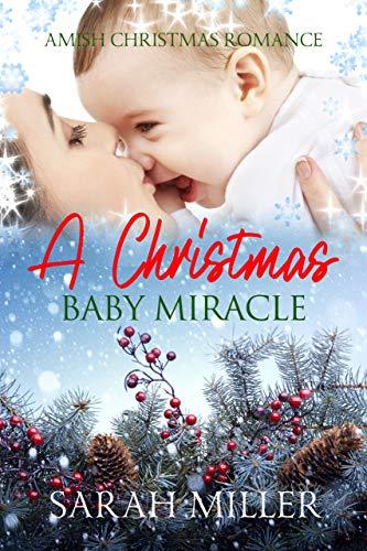 Amish Christmas Romance A Christmas Baby Miracle Kindle Edition