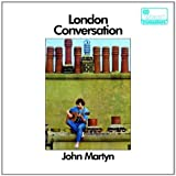 London Conversation by Martyn, John (2005-11-21)