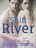 Shift River