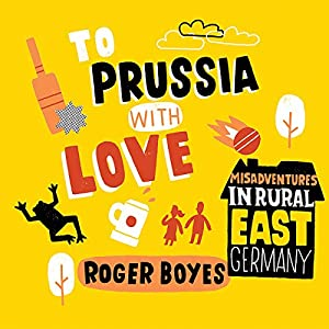 To Prussia with Love Audiobook