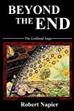 Beyond the End, Robert Napier, 1499316372