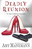 Deadly Reunion (A Taci Andrews Mystery Book 1)