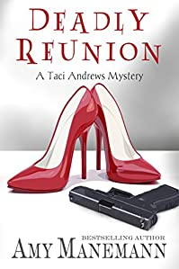 Deadly Reunion by Amy Manemann ebook deal