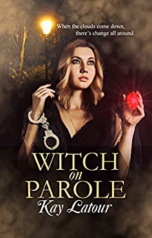 Witch on Parole by [Latour, Kay]