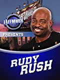 LAFF MOBB Presents Rudy Rush: From Harlem to Hollywood