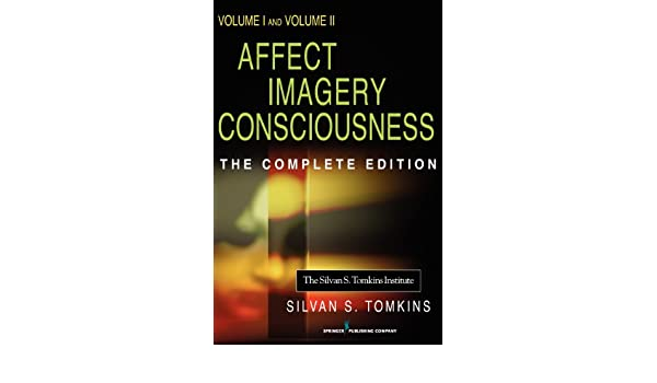 Affect Imagery Consciousness: The Complete Edition: Two Volumes: v. 1 and 2