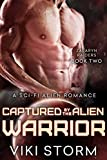 Captured by the Alien Warrior: A Sci-Fi Alien Romance (Zalaryn Raiders Book 2) by  Viki Storm in stock, buy online here