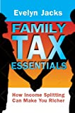 Family Tax Essentials, Evelyn Jacks, 192749530X