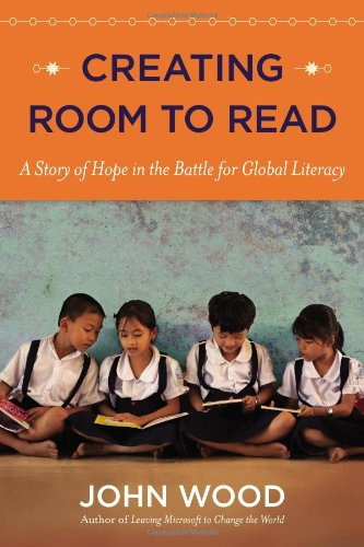Download Creating Room to Read: A Story of Hope in the Battle for Global Literacy ebook