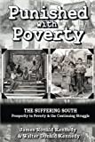 img - for Punished with Poverty: The Suffering South - Prosperity to Poverty & the Continuing Struggle book / textbook / text book