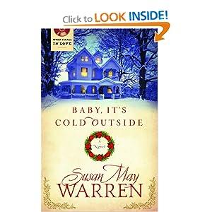 Ba|||It's Cold Outside (When I Fall in Love) Susan May Warren