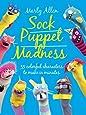 Sock Puppet Madness